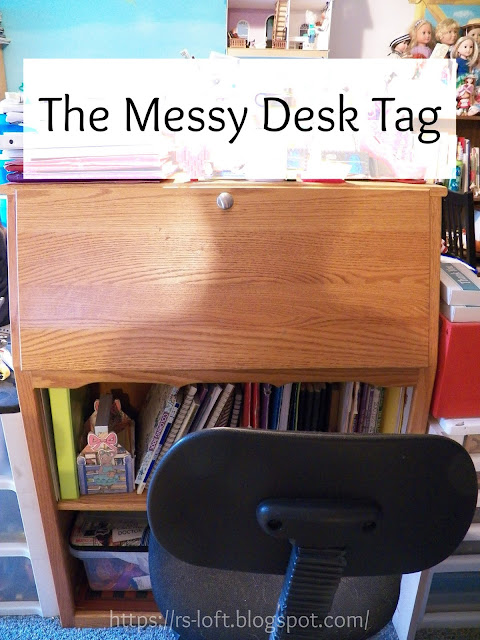The Messy Desk Tag