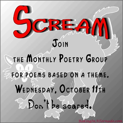 Monthly Poetry Group, multiple bloggers posting poems based on a theme. This month's theme is Scream. | Presented on www.BakingInATornado.com | #poem #poetry #Halloween