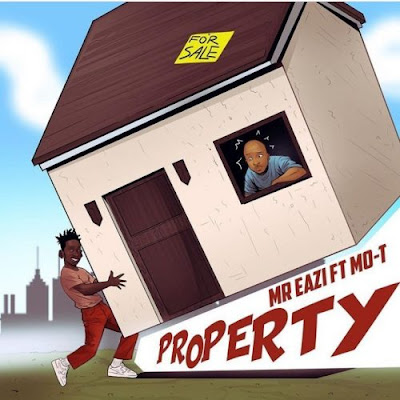 Ghana songs : Mr Eazi – Property Ft. Mo-T