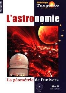 Télécharger Livre Gratuit L'astronomie - La géométrie de l'univers pdf