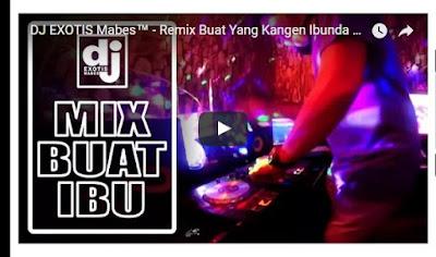 DJ Remix Spesial Yang Kangen Ibunda
