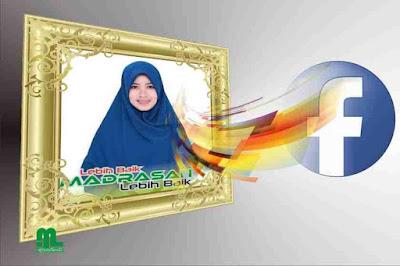 Facebook sekarang mempunyai fitur bingkai atau  Bingkai dan Foto Profil FB Bertema Madrasah