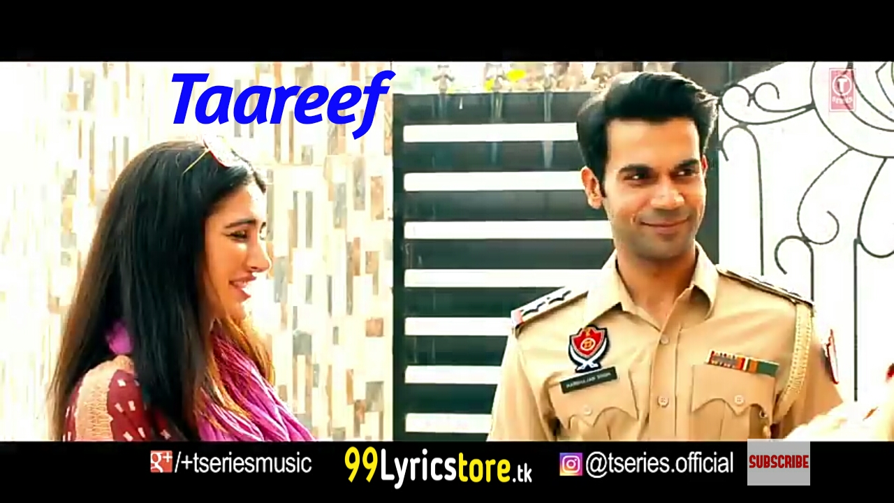 Taareef Song – Lyrics | 5 Weddings | Palak Muchhal | Nargis Fakhri & Raj Kumar Rao | Latest Song 2018, Palak muchhal song lyrics