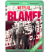 BLAME! (2017) WEB-DL 1080P HD MKV ESPAÑOL LATINO