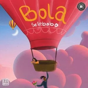 MUSIC: Selebobo – Bola