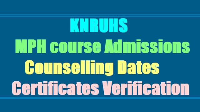 KNRUHS MPH course Merit list, Counselling dates, Certification verification 2017