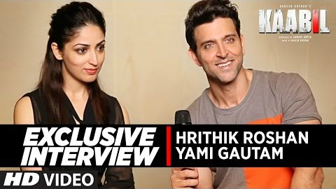 Exclusive Interview Hrithik Roshan and Yami Gautam About Kaabil