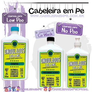 Shampoo (Low Poo), Condicionador e Creme Texturizador (Liberados para No Poo) para Cabelos Ondulados Lola Inc. - Lola Cosmetics