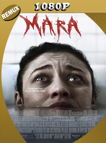 Mara (2018) Latino HD [1080p REMUX] [GoogleDrive] TeslavoHD