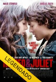 Romeu e Julieta – Legendado