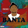 Mp3: Fredie - Banta
