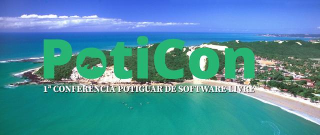 Venha participar da PotiCon - 1ª Conferência Potiguar de Software Livre do RN!