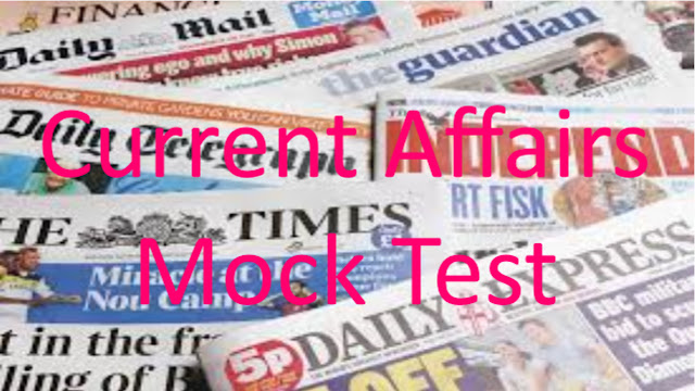 Free Current Affairs Mock test for railway,ssc,bank,and other exams