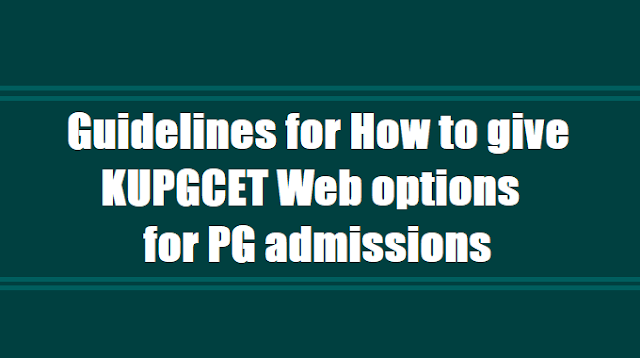 Guidelines for How to give KUPGCET 2018 Web options Online application for PG admissions