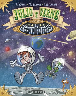 """Cómic: Reseña de """" Julio y Verne descubren el espacio exterior"""" de Teresa Blanch y Anna Gasol - Astronave"""