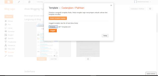 Cara Mengganti Dan Instal Template Di Blogger by Anas Blogging Tips