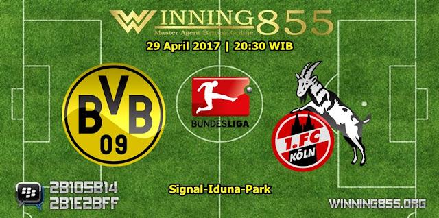 Prediksi Skor Borussia Dortmund vs Koln 29 April 2017