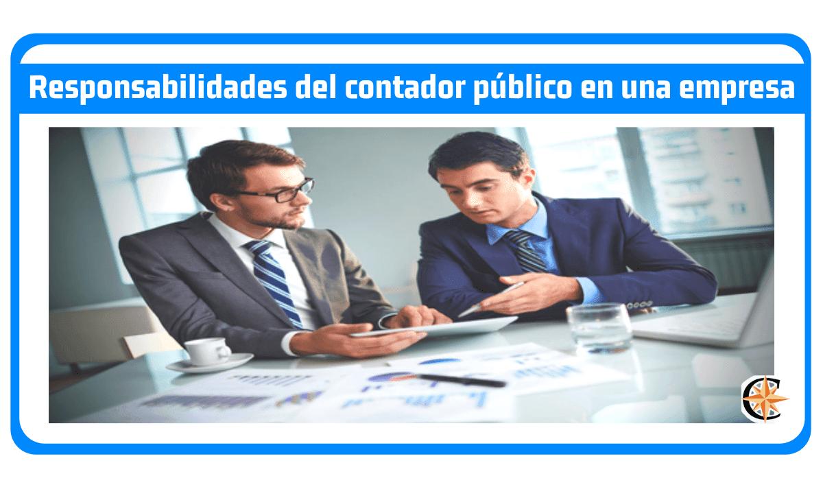 Responsabilidades del contador público en una empresa