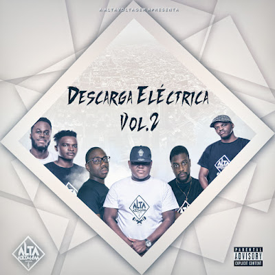 Alta Voltagem - Descarga Eléctrica Vol.2 [Mixtape]