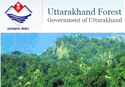 Uttarakhand Forest Department Recruitment 2017 Notification & Apply Online