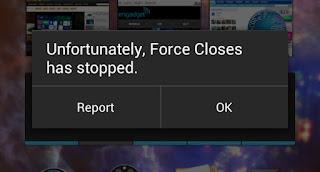 Cara Mudah Mengatasi Aplikasi dan game Force Close pada Android