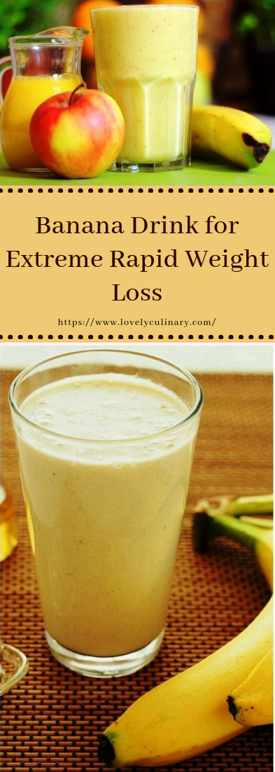 Banana Drink for Extreme Rapid Weight Loss #cocktail #recipe