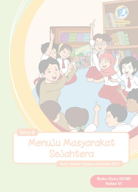 Buku K13 Kelas 6 SD Semester 2 Revisi 2018