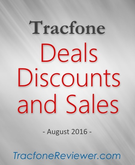 Tracfone Deals and Sales - August 2016