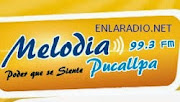 Radio Melodia Pucallpa en vivo