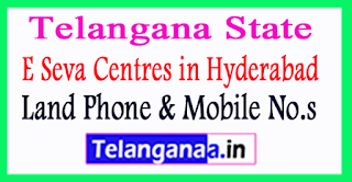 E Seva Centres in Hyderabad Telangana