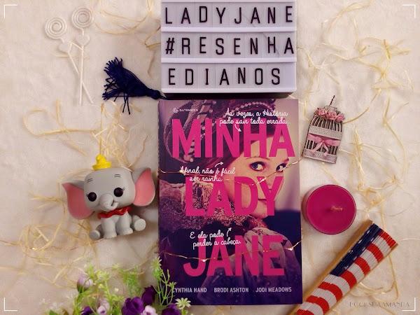 Minha Lady Jane, de Cynthia Hand, Jodi Meadows e Brodi Ashton