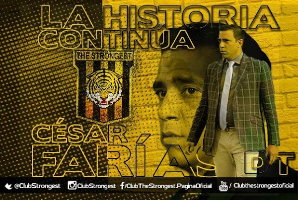 Oficial: El The Strongest firma al técnico César Farías