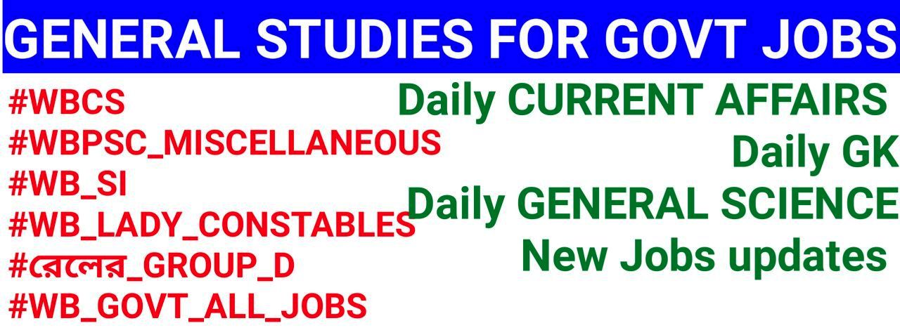 GENERAL STUDIES FOR GOVT JOBS