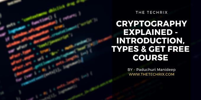 Cryptography Explained- Introduction, Types & Get Free Course