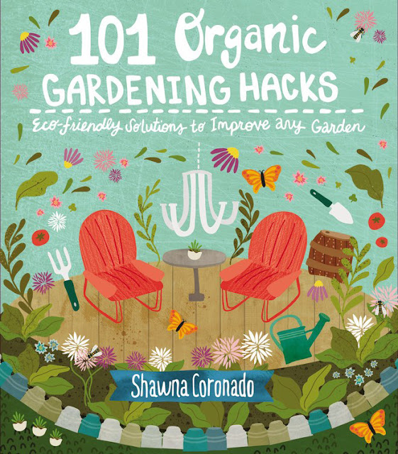 Cover of 101 Organic Gardening Hacks by Shawna Coronado
