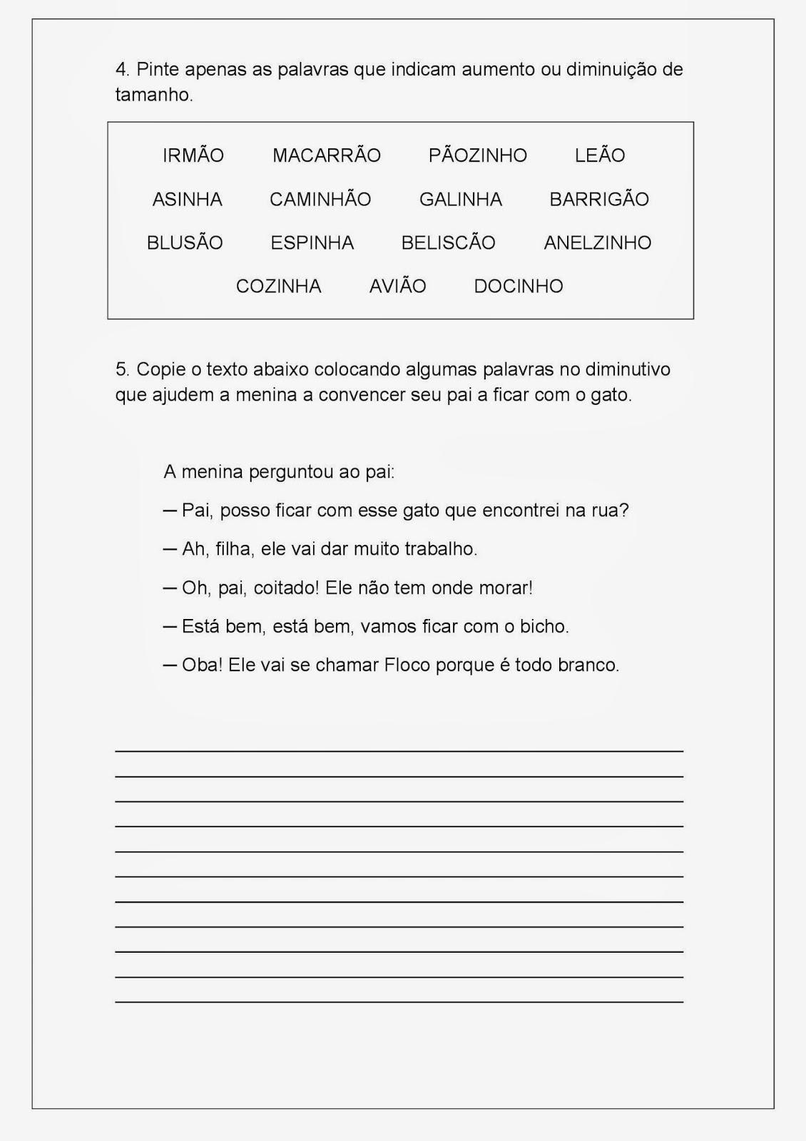 Atividade de Português - Aumentativo e Diminutivo: Para a postagem Atividade de Português - Aumentativo e Diminutivo para alunos do 3º ano do ensino fundamental I trouxe uma sequência em duas folhas e uma atividade individual, totalizando três folhas de atividades.