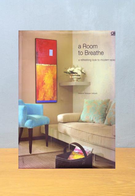 A ROOM TO BREATHE, Marlene Tabalujan Setiyadi