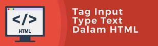 Beberapa Jenis Tag yang ada di HTML dan Fungsinya