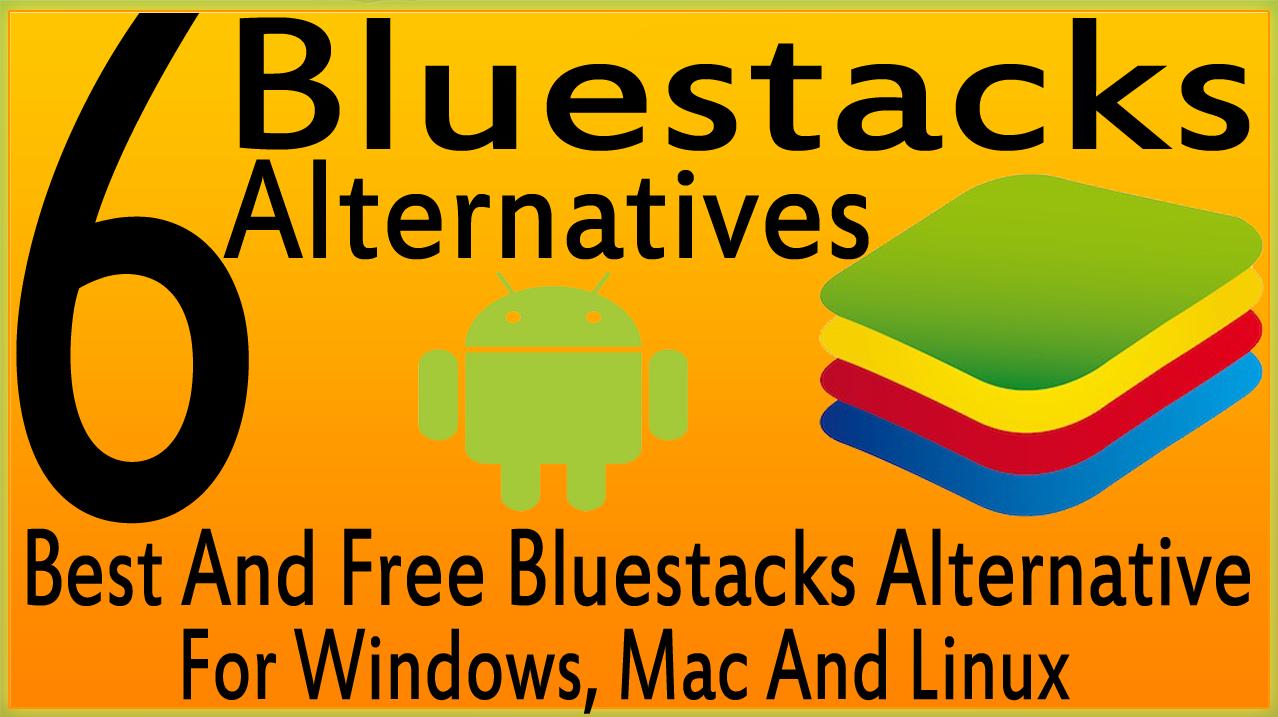 Bluestacks Alternatives For Mac