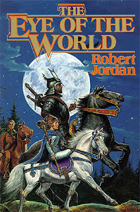 The Eye of the World (The Wheel of Time #1) by Robert Jordan