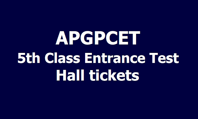 APGPCET 5th Class Entrance Test Hall tickets