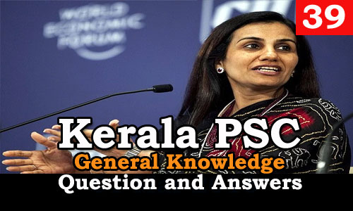 Kerala PSC General Knowledge Question and Answers - 39