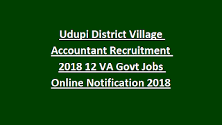 Udupi District Village Accountant Recruitment 2018 12 VA Govt Jobs Online Notification 2018
