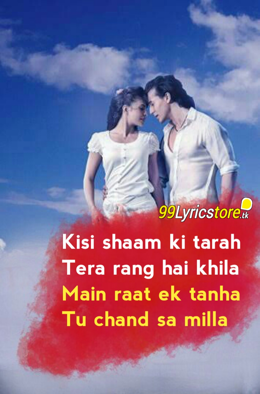 Atif Aslam hit Song Lyrics, Hindi Bollywood Song Lyrics, Tiger Shroff Song Lyrics, Jacqueline Fernandez Song Lyrics, Sachin-Jigar Song Lyrics, Top Sachin-Jigar Bollywood Songs