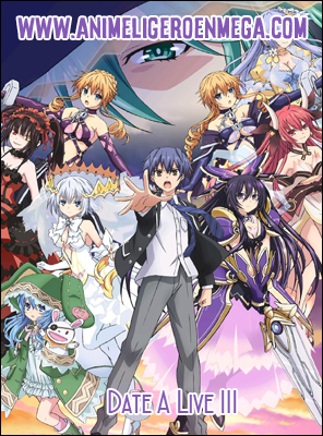 Date A Live lll: Todos los Capítulos (12/12) [Mega - Google Drive - MediaFire] TV - HDL