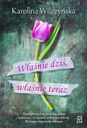 http://lubimyczytac.pl/ksiazka/4034641/wlasnie-dzis-wlasnie-teraz