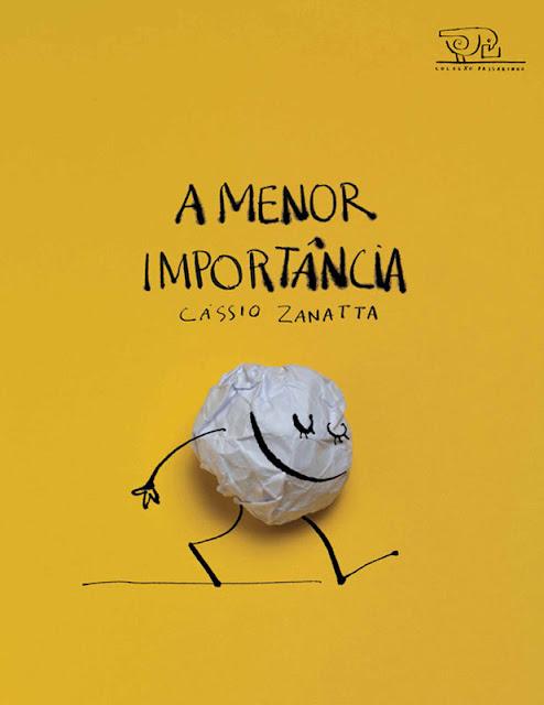 A menor importância - Cássio Zanatta