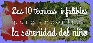 http://www.pequefelicidad.com/2016/07/las-10-tecnicas-infalibles-para.html