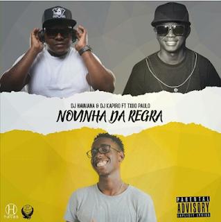 DJ Kapiro Jr. & DJ Havaiana - Novinha Dá Regra (feat. Txio Paulo)