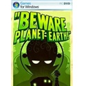 download game Beware Planet Earth full Version for PC